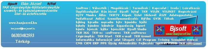 banjozsef.hu - Bjsoft TKR C�GIR�NY�T�S, V�llalatir�ny�t�s szinte ingyen �s majdnem azonnal !!!